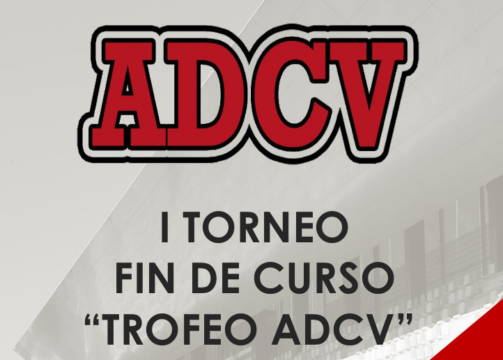 I Torneo Fin de Curso Trofeo ADCV 2017
