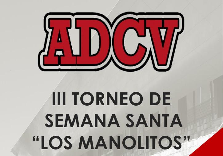 """III Torneo de Semana Santa 2018 """"Los Manolitos"""""""