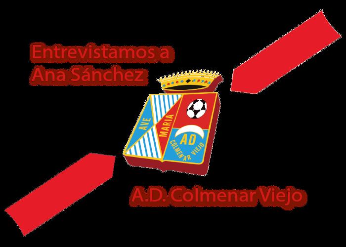 Ana Sánchez, Jugadora y 1ª Capitana del Femenino de la A.D. Colmenar Viejo