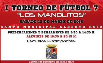 I Torneo de Futbol Siete Los Manolitos 2016
