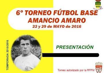 6º Torneo de Futbol Base Amancio Amaro 2016 en Soto del Real