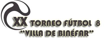 XX Torneo Futbol-8 Villa de Binefar 2016