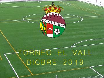Torneo El Vall E.F. Siete Picos