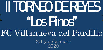 II Torneo Reyes Los Pinos Villanueva del Pardillo