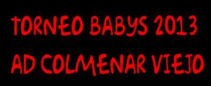 Torneo Babys-Prebenjamin C 2013